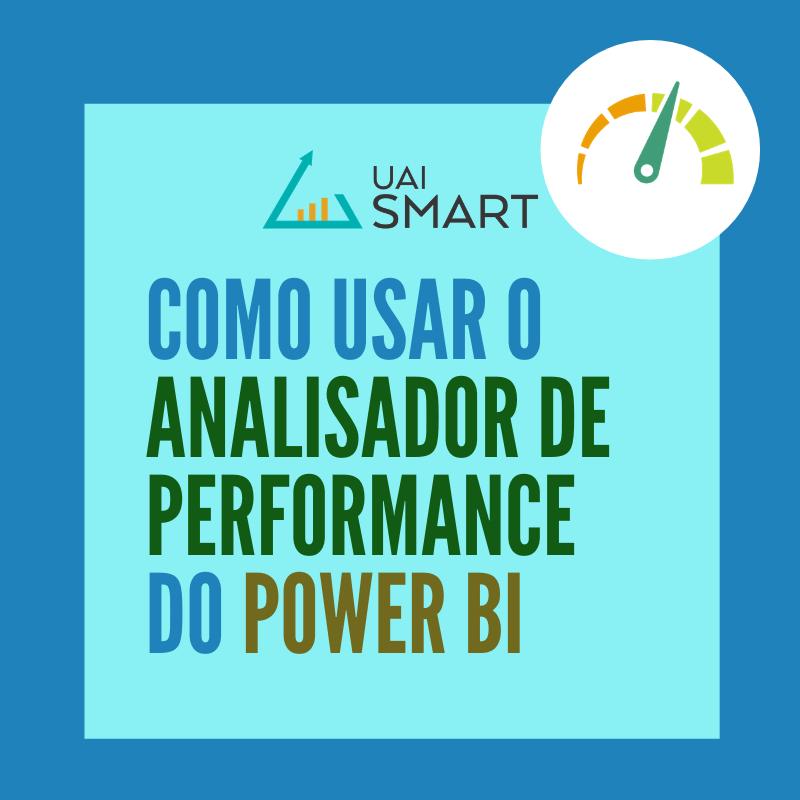 Analisador de desempenho no Power BI
