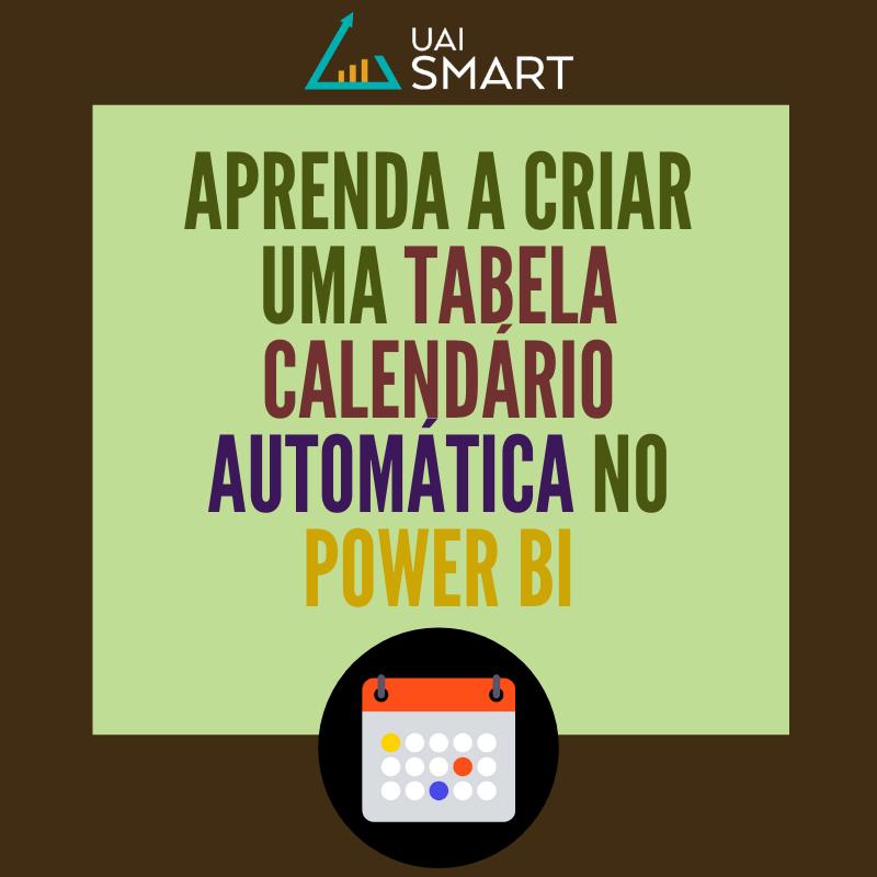 Tabela calendário automática no Power BI
